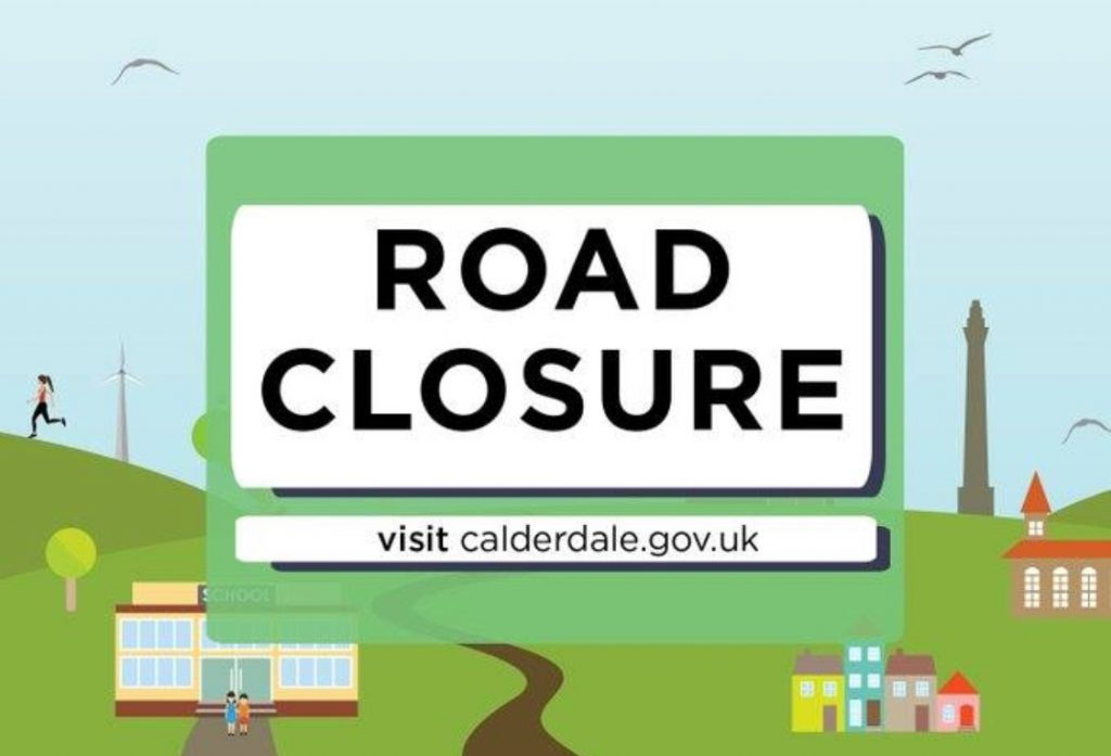 Calderdale Council Road Closure sign with link to http://www.yelloway.co.uk/latest-news/ which details the report for NHGS passengers of the M2/M7 school bus service